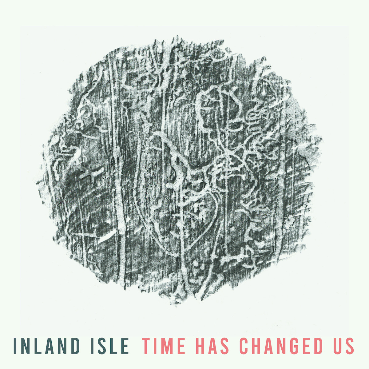 Inland Isle - Time Has Changed Us Album Cover